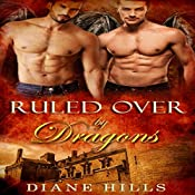 Ruled Over by Dragons: Sons of the Oracle, Book 2 | Diane Hills