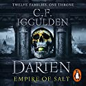 Darien: Empire of Salt: Empire of Salt Trilogy, Book 1 Audiobook by C. F. Iggulden Narrated by Daniel Weyman