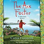 The Axe Factor: Jimm Juree, Book 3 (       UNABRIDGED) by Colin Cotterill Narrated by Kim Mai Guest