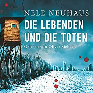 Die Lebenden und die Toten (Bodenstein & Kirchhoff 7) Audiobook