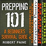 The Ultimate Prepper Collection: Survival Guides for Every Situation | Robert Paine