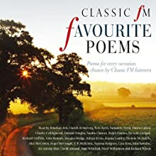 Classic FM Favourite Poems: Poems for Every Occasion Chosen by Classic FM Listeners Audiobook by  Classic FM Narrated by John Gielgud, Joanna Lumley, David Tennant