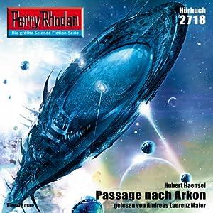 Passage nach Arkon (Perry Rhodan 2718) Hörbuch