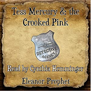 Tess Mercury and the Crooked Pink Audiobook