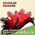 Eine Weihnachtsgeschichte | Charles Dickens