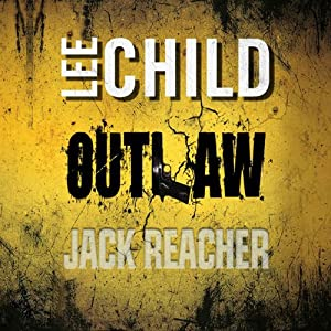 Outlaw (Jack Reacher) Hörbuch