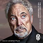Over the Top and Back: The Autobiography | Tom Jones