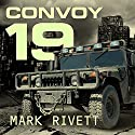 Convoy 19: A Zombie Novel (       UNABRIDGED) by Mark Rivett Narrated by Stephen R. Thorne