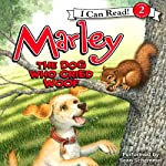 Marley: The Dog Who Cried Woof (       UNABRIDGED) by John Grogan, Richard Cowdrey Narrated by Sean Schemmel