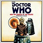 Doctor Who and the Genesis of the Daleks: 4th Doctor Novelisation   Terrance Dicks