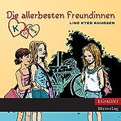 Die allerbesten Freundinnen (K für Klara 1) | Line Kyed Knudsen