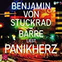Panikherz Audiobook by Benjamin von Stuckrad-Barre Narrated by Benjamin von Stuckrad-Barre