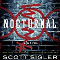 Nocturnal: A Novel (       UNABRIDGED) by Scott Sigler Narrated by Phil Gigante