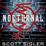 Nocturnal: A Novel | Scott Sigler