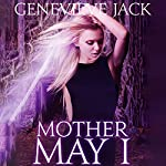 Mother May I: Knight Games, Book 4 | Genevieve Jack
