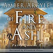 Of Fire and Ash: Fairy Queens 1.5 | Amber Argyle