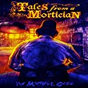 Tales From A Mortician Audiobook by Michael Gore Narrated by James K. White
