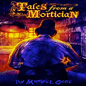 Tales From A Mortician Audiobook