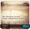Der Sommer, in dem Linda schwimmen lernte Hörbuch von Roy Jacobsen Gesprochen von: Sebastian Dunkelberg