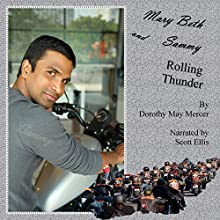 Mary Beth and Sammy: Rolling Thunder: McBride Romance & Suspense, Book 3 | Livre audio Auteur(s) : Dorothy May Mercer Narrateur(s) : Scott Ellis