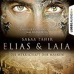 Elias & Laia: Die Herrschaft der Masken | Sabaa Tahir