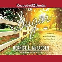 Sugar Audiobook by Bernice L. McFadden Narrated by Myra Lucretia Taylor