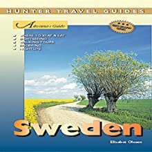 Sweden Adventure Guide: Adventure Guides (       UNABRIDGED) by Elisabet Olesen Narrated by Norman Gilligan