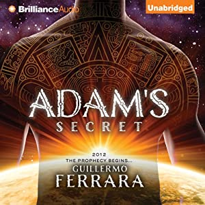 Adam's Secret | [Guillermo Ferrara]