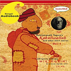 Kabuliwallah and Other Stories, Volume 1 Audiobook