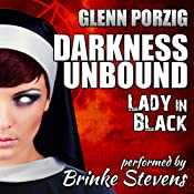 Darkness Unbound: Lady in Black | Glenn Porzig