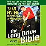 The Long Drive Bible | Sean Fister,Matthew Rudy