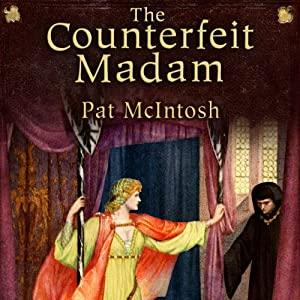 The Counterfeit Madam: Gil Cunningham Mysteries | [Pat McIntosh]
