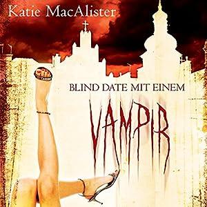 Blind Date mit einem Vampir (Dark Ones 1) Hörbuch