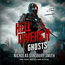 Hell Divers II: Ghosts: The Hell Divers Trilogy, Book 2 Audiobook by Nicholas Sansbury Smith Narrated by R. C. Bray