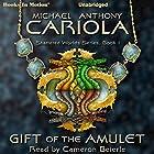 Gift of the Amulet: Shattered Worlds, Book 1 Hörbuch von Michael A. Cariola Gesprochen von: Cameron Beierle