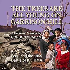 The Trees Are All Young on Garrison Hill Audiobook