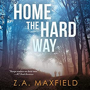 Home the Hard Way - Z A Maxfield