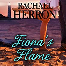 Fiona's Flame: A Cypress Hollow Yarn: Cypress Hollow Yarn, Book 5 (       UNABRIDGED) by Rachael Herron Narrated by Barbara Edelman