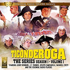 Ticonderoga the Series: Season 1, Vol. 1 Radio/TV Program