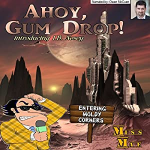 Ahoy Gum Drop! Audiobook