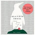 Bleaker House: Chasing My Novel to the End of the World Hörbuch von Nell Stevens Gesprochen von: Nell Stevens