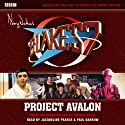 Blake's 7: Project Avalon (       UNABRIDGED) by Trevor Hoyle Narrated by Paul Darrow, Jacqueline Pearce