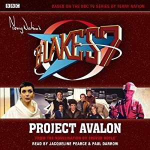 Blake's 7: Project Avalon | [Trevor Hoyle]
