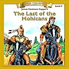 The Last of the Mohicans: Bring the Classics to Life Hörbuch von James Fenimore Cooper Gesprochen von:  Iman