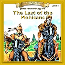 The Last of the Mohicans: Bring the Classics to Life Audiobook by James Fenimore Cooper Narrated by  Iman