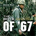 The Boys of '67: Charlie Company's War in Vietnam (       UNABRIDGED) by Andrew Wiest Narrated by William Hughes
