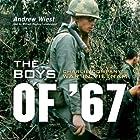 The Boys of '67: Charlie Company's War in Vietnam Hörbuch von Andrew Wiest Gesprochen von: William Hughes
