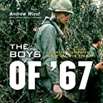 The Boys of '67: Charlie Company's War in Vietnam | Andrew Wiest