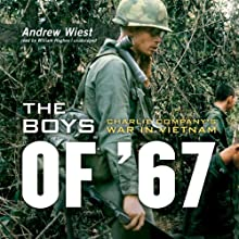 The Boys of '67: Charlie Company's War in Vietnam Audiobook by Andrew Wiest Narrated by William Hughes