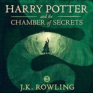 Harry Potter and the Chamber of Secrets, Book 2 Hörbuch